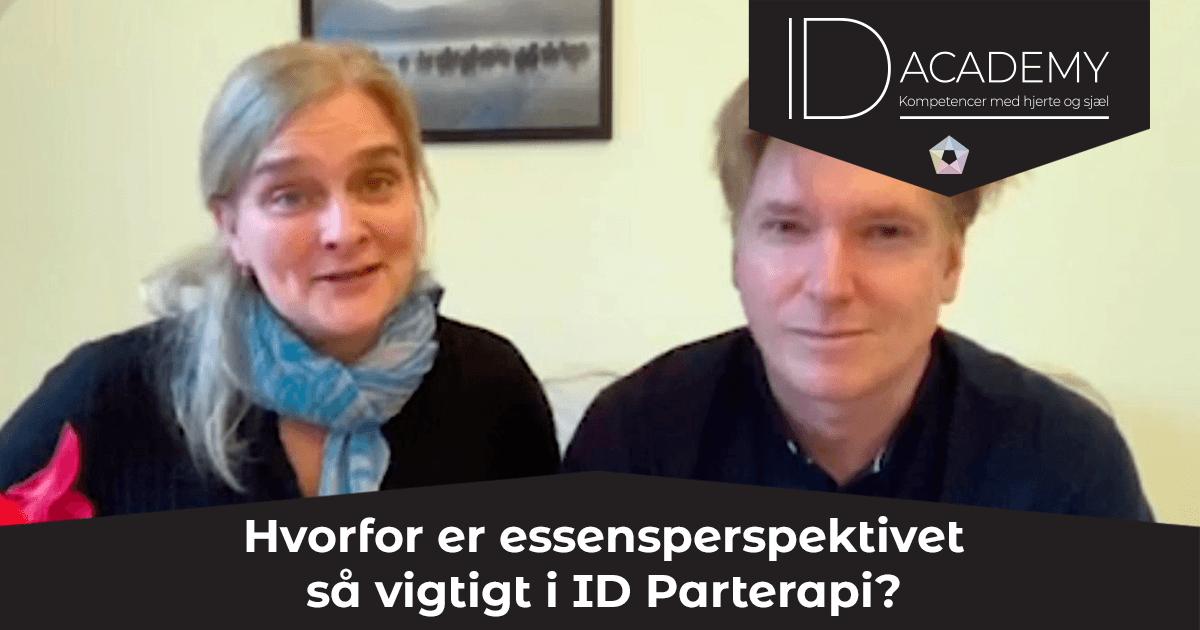 Hvorfor er essensperspektivet så vigtigt i ID Parterapi?
